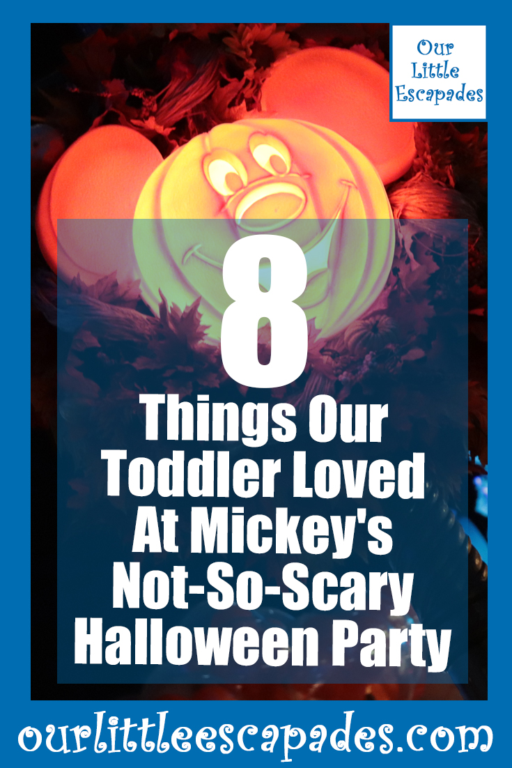 8 things our toddler loved at mickey's not so scary halloween party