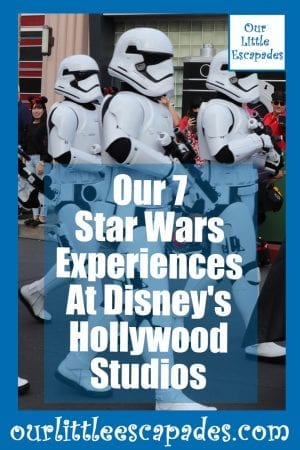 Our 7 Star Wars Experiences At Disneys Hollywood Studios
