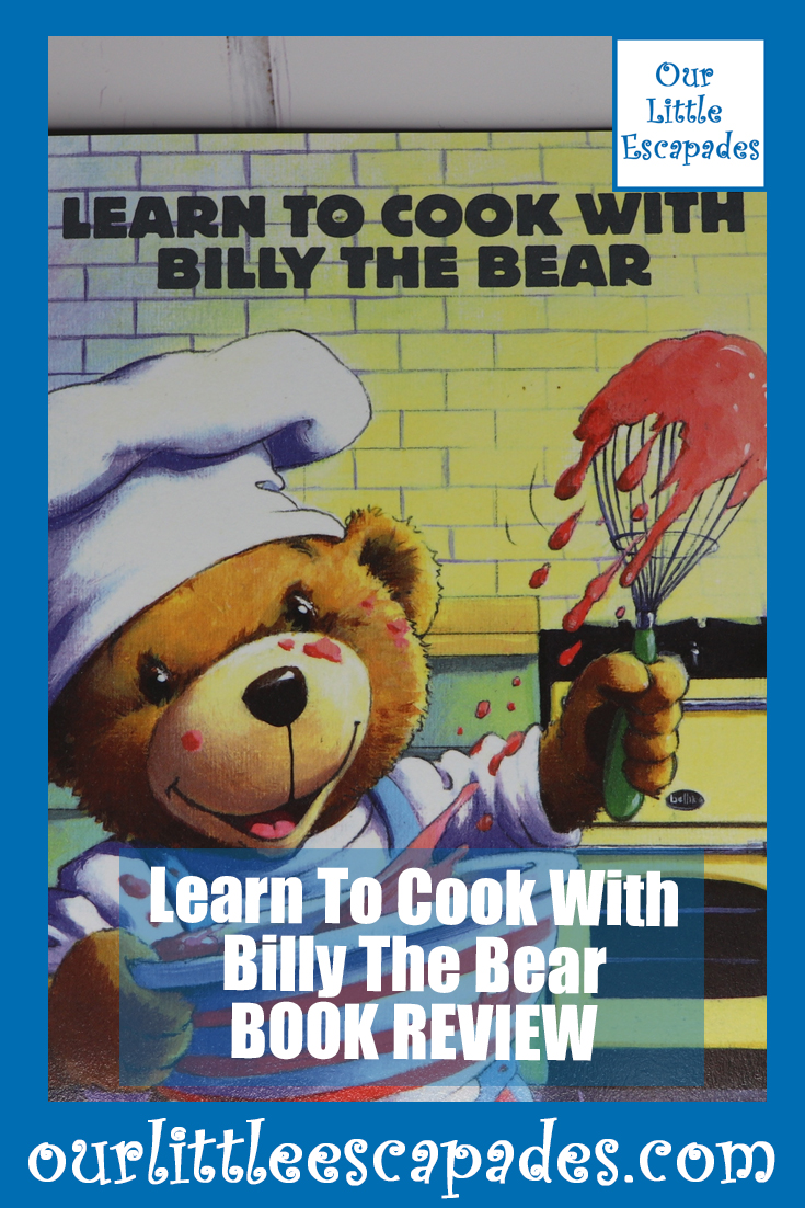 Learn To Cook With Billy The Bear Book Review