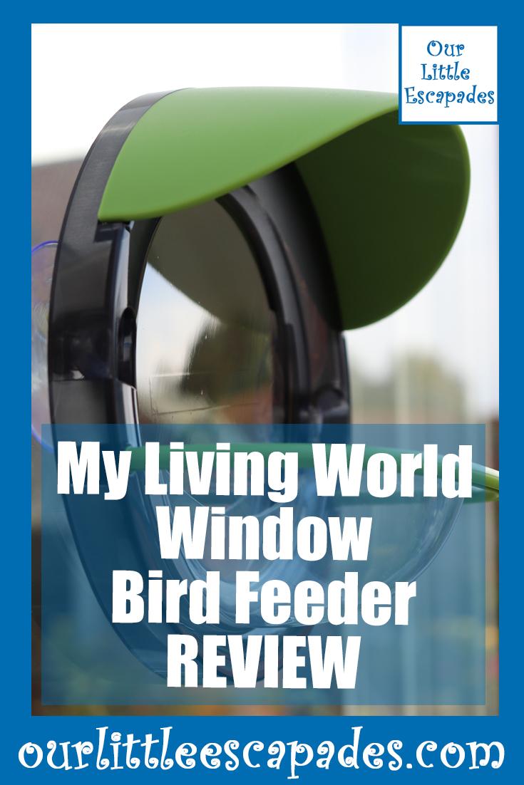 My Living World Window Bird Feeder Review