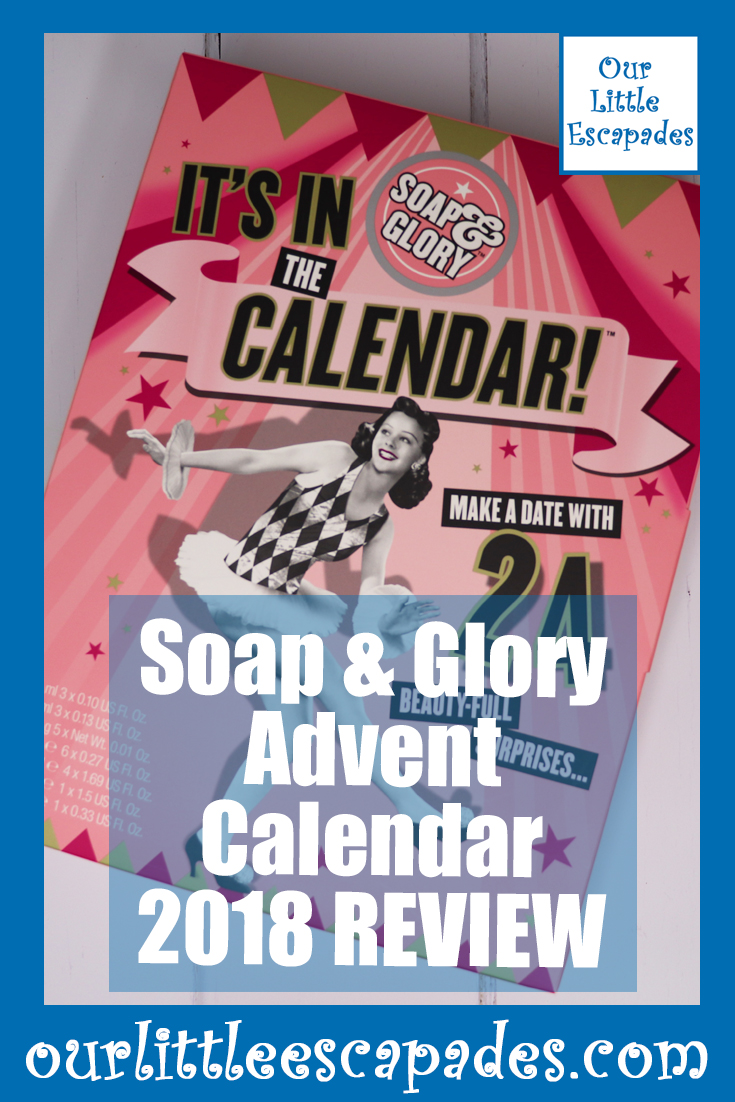 Soap Glory Advent Calendar 2018 REVIEW