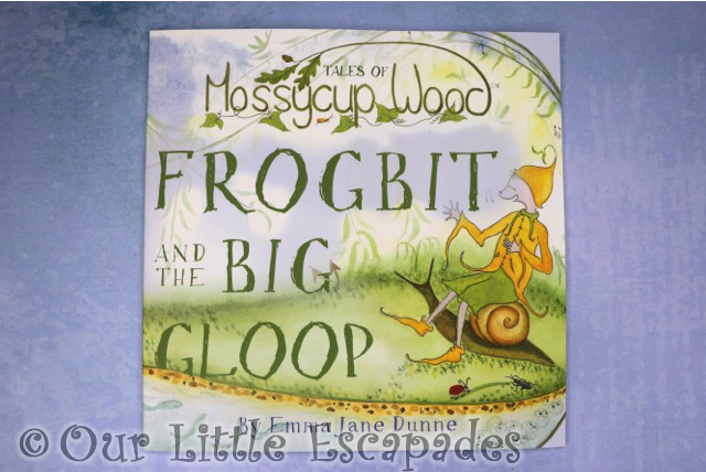 tales of mossycup wood frogbit and the big gloop book