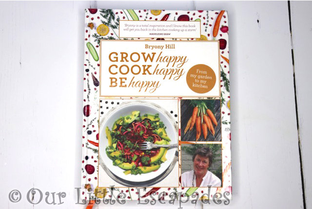grow happy cook happy be happy bryony hill