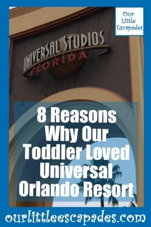 8 Reasons Why Our Toddler Loved Universal Orlando Resort