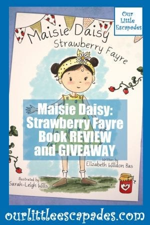 Maisie Daisy Strawberry Fayre Book REVIEW GIVEAWAY