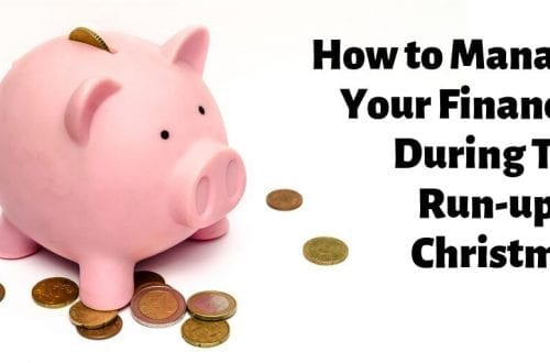 how manage your finances during run-up christmas