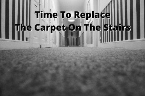 time to replace the carpet on the stairs