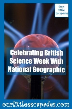 Celebrating British Science Week With National Geographic